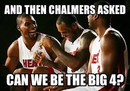 Mario Chalmers Meme - and then chalmers ask can we be the big four miami heat meme