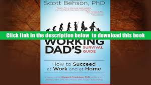 audiobook working dads survival guide scott behson full book