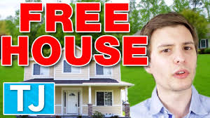 how to get a house for free youtube
