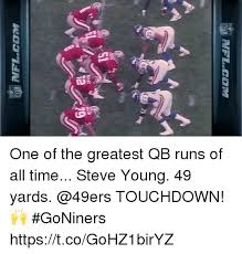 San Francisco 49ers Memes - one of the greatest qb runs of all time steve young 49 yards