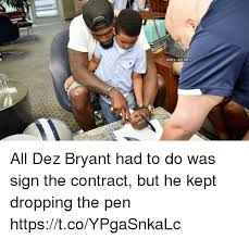 Dez Bryant Memes - memes all dez bryant had to do was sign the contract but he kept