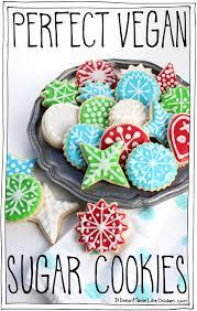 perfect vegan sugar cookies u2022 it doesn u0027t taste like chicken