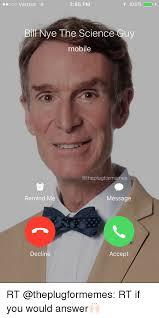 Ooo Meme - t 100 ooo verizon 255 pm bill nye the science cuy mobile remind me