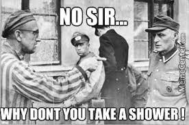 Nazi Meme - take a shower nazi by samuelwebber96 meme center