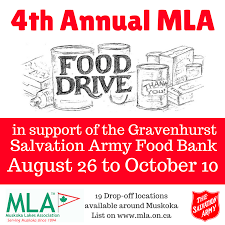 MLA Food Drive Muskoka Lakes Association     we will also accept donations at our office in Port Carling upstairs at    Joseph Street  or we will happily forward your cash or cheque on your behalf