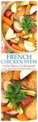 best 25 french chicken recipes ideas on pinterest french food