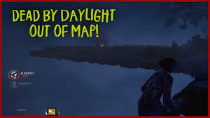 Daylight World Map by Out Of Map Dead By Daylight 5 Youtube