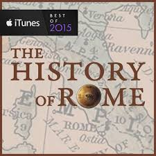 the history of rome by mike duncan on apple podcasts
