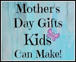gifts for s day s day gifts kids can make