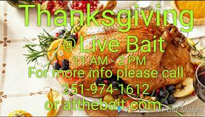 thanksgiving at live bait nov 23 2017 coastal alabama