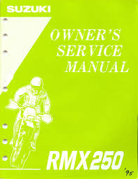 1995 suzuki rmx250 motocross motorcycle owners service manual rmx