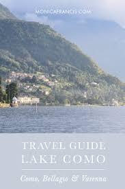 Map Of Lake Como Italy by Lake Como Italy U2014 Monica Francis Design