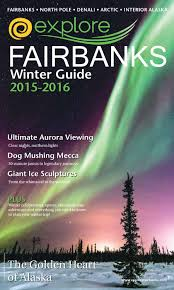 2015 2016 fairbanks winter guide by explore fairbanks issuu