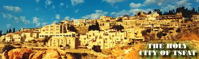 tzfat walking tours of the holy city of tsfat safed zfat zefat tzfat