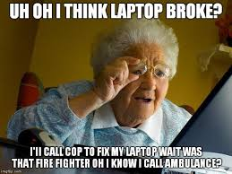 Meme Laptop - problem with laptop imgflip