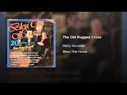 harry secombe the old rugged cross roselawnlutheran