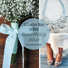 something blue wedding 10 creative ways to wear something blue on your wedding day