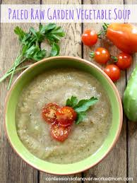 delicious raw garden vegetable soup recipe that u0027s paleo