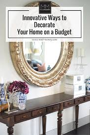 innovative ways to decorate your home on a budget technology