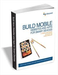 Smart Devices by Build Mobile Websites And Apps Smart Devices A 30 Free Ebook