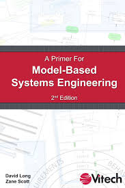 a primer for model based systems engineering david long zane