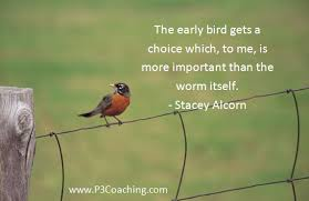 free picture quotes about birds the early bird gets more than