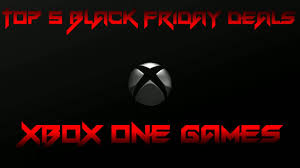 best black friday deals 2016 for xbox one games black friday deals 2016 xbox one games youtube