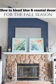 how to blend fall decor into a blue and coastal themed style u2022 our