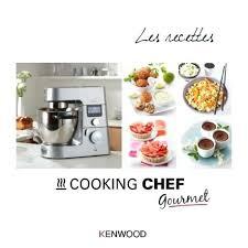 livre cuisine kenwood livre de cuisine kenwood livre cuisine pour kenwood