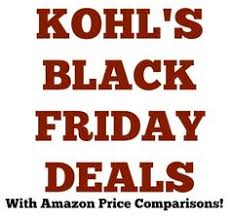 amazon black friday ads 2017 kohl u0027s black friday ads deal list with amazon comparison black