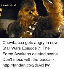 Chewbacca Memes - 0100 30 15 chewbacca gets angry in new star wars episode 7 the force