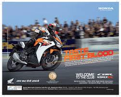 cvr motorcycle taste first blood u0027 says honda for cbr 150r launch advertising