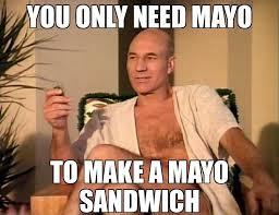 Sandwich Meme - mayo sandwich ingredients bonehurtingjuice