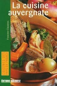 editions sud ouest cuisine la cuisine auvergnate abebooks