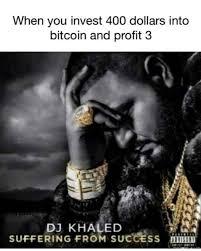 Profit Meme - when you invest 400 dollars into bitcoin and profit 3 meme xyz