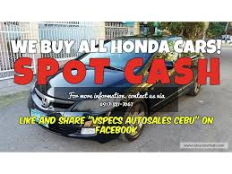 honda cars philippines seeling your honda we buy all honda cars spot cash other brands