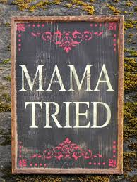 country home decor signs mama tried sign simple rustic unique handmade home decor