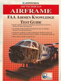 a u0026p technician airframe faa airmen knowledge test guide flight