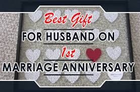 1st anniversary gifts for husband bеѕt gift fоr husband on 1st marriage anniversary the men