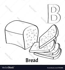 Alphabet Letter B Coloring Page Bread Royalty Free Vector Bread Coloring Page