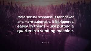 Comfort Quote Alex Comfort Quote U201cmale Sexual Response Is Far Brisker And More