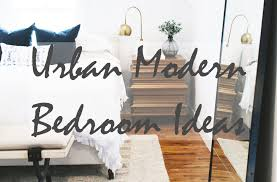 Urban Decorating Ideas Urban Modern Bedroom Ideas For Your Home