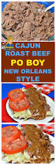 new orleans thanksgiving dinner recipes roast beef po boy new orleans style