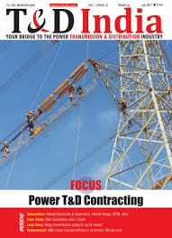 t u0026d india july 2017 power t u0026d contracting