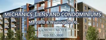 cowie u0026 mott u2013 maryland u0026 dc mechanics liens condominiums lawyers