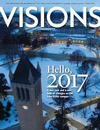 visions magazine winter 2017 issue by iowa state university