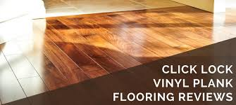 Vinyl Click Plank Flooring Click Lock Vinyl Plank Flooring Reviews 2018 Best Brands Tips