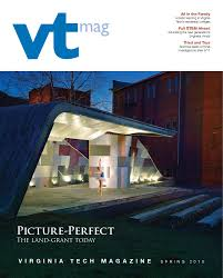 virginia tech magazine spring 2013 by virginia tech magazine issuu