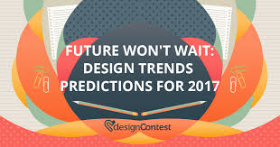 design trends predictions for 2017 designcontest