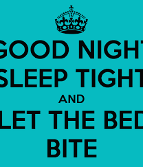 Dont Let The Bed Bugs Bite Good Night Sleep Tight And Dont Let The Bed Bugs Bite Poster Mia